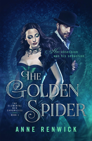 The Golden Spider (The Elemental Web Chronicles, Book One)