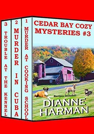 Cedar Bay Cozy Mysteries 3 By Dianne Harman