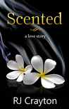 Scented by R.J. Crayton
