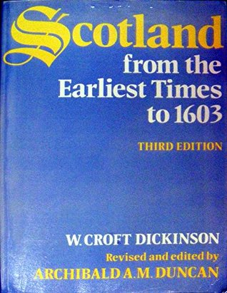 Scotland from the Earliest Times to 1603