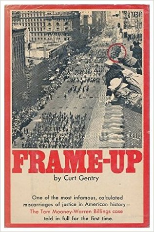 Frame-up: The Incredible Case of Tom Mooney and Warren Billings