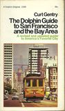 The Dolphin Guide to San Francisco and the Bay Area