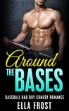 Around the Bases by Ella Frost