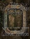 Book cover for The Looking-Glass Portrait