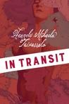 In transit by Hannele Mikaela Taivassalo
