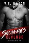 Sociopath's Revenge (Sociopath Duet, #2)