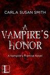 A Vampire's Honor (Vampire's Promise, #3)