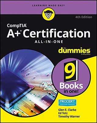 CompTIA A+ Certification All-in-One For Dummies (For Dummies