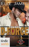 Cowboy D-Force (Special Forces: Operation Alpha; Brotherhood Protectors, #4)