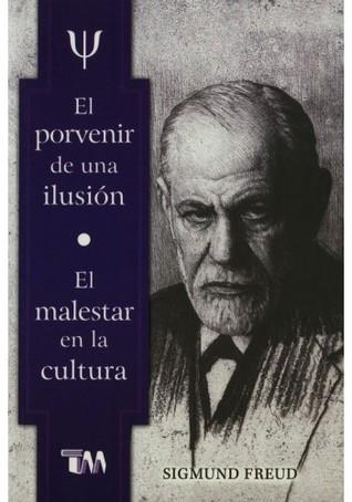 El Porvenir de una ilusión · El malestar en la cultura