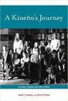 A Kineño's Journey by Lauro F. Cavazos