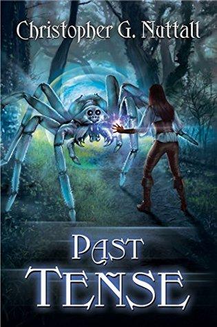 Past Tense (Schooled in Magic, #10)