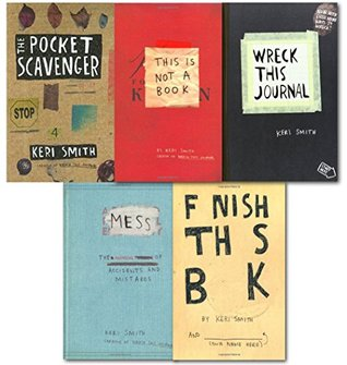 Keri Smith Wreck this Journal Collection 5 Books Set-Wreck This Journal, Mess, Finish this book, This is not a book, The Pocket Scavenger