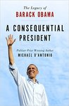 A Consequential President: The Legacy of Barack Obama