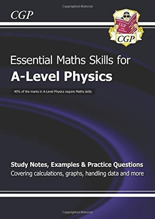New A-Level Physics: Essential Maths Skills