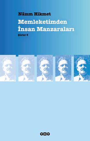 Ebook Memleketimden İnsan Manzaraları by Nâzım Hikmet Ran DOC!