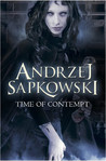 Time of Contempt (The Witcher, #4)