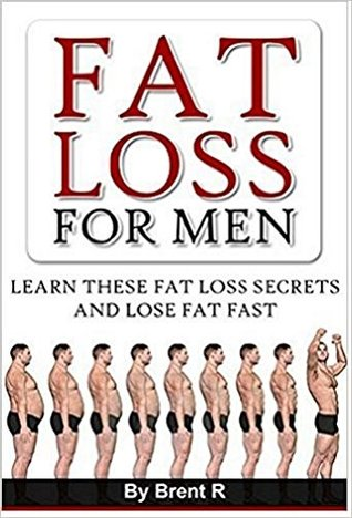 Fat Loss: Mens Health: Fat Loss Secrets For Men (Weight Watchers Weight Loss Weight Training)