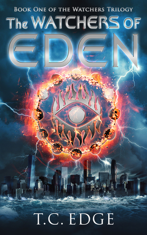 The Watchers of Eden (The Watchers Trilogy #1) by T.C. Edge