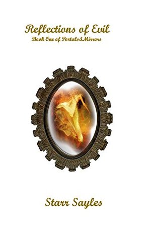Reflections of Evil (Portals & Mirrors #1)