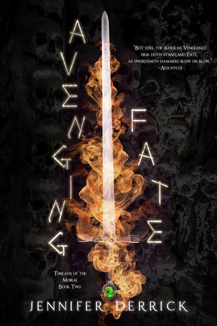Avenging Fate (Threads of the Moirae, #2)