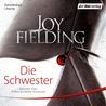 Die Schwester by Joy Fielding