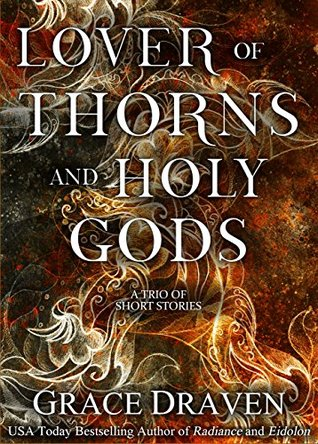 Lover of Thorns and Holy Gods (Wraith Kings, #1.5; Master of Crows, #1.1, #1.7)