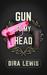 Gun to My Head