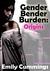 Gender Bender Burden: Origins