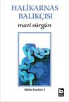 Mavi Sürgün by Halikarnas Balıkçısı
