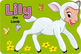 Lily the Lamb (Shaped Board Books Series)