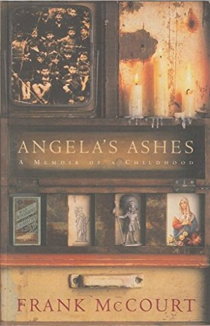 "Angela""s Ashes. A Memoir of a Childhood"