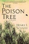 The Poison Tree: A Memoir