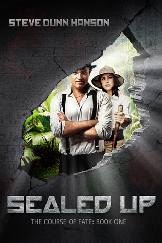 Sealed Up: The Course of Fate--Book One
