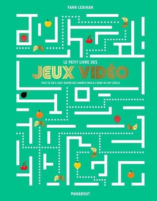 Le Petit Livre Des Jeux Vidéos