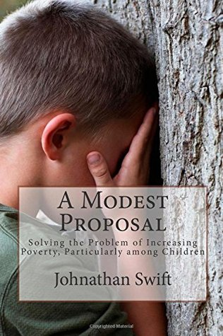 A Modest Proposal: Solving the Problem of Increasing Poverty, Particularly among Children