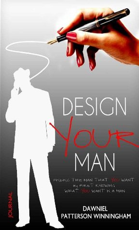 Design Your Man: The Journal