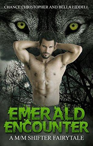 Emerald Encounter A M/M Shifter Fairytale: A M/M Shifter Fairytale