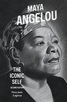 Maya Angelou: The...