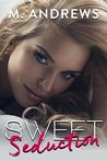 Sweet Seduction (Sticky Sweet, #2)