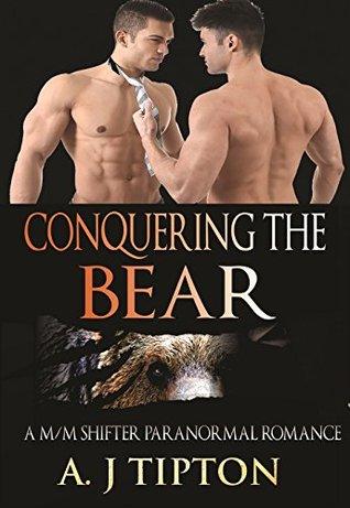 Conquering the Bear (Bear Shifter Games #2) - A.J. Tipton