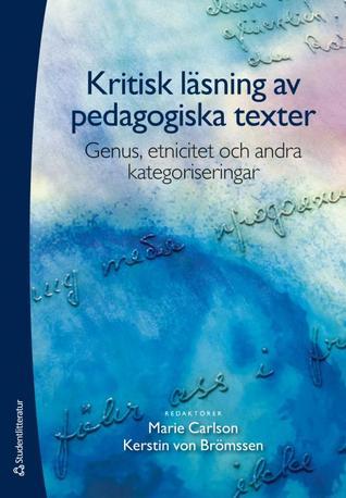 Kritisk läsning av pedagogiska texter: Genus, etnicitet och andra kategoriseringar