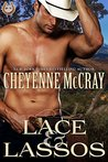 Lace and Lassos (Rough and Ready, #2)