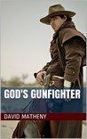 God's Gunfighter