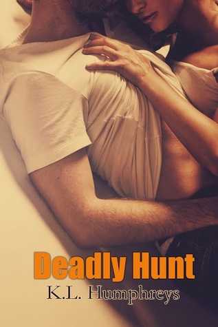 Deadly Hunt (Deadly #1) by K.L. Humphreys