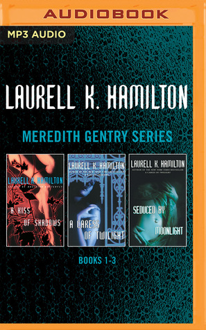 Laurell K. Hamilton - Meredith Gentry Series: Books 1-3: A