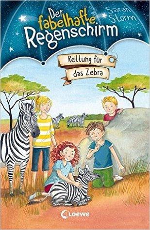 Rettung für das Zebra (Der fabelhafte Regenschirm, #2)