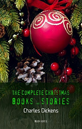 Charles Dickens: The Complete Christmas Books and Stories (Book House)