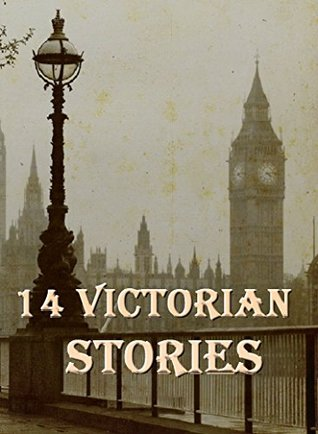 14 Victorian Stories: Anthology