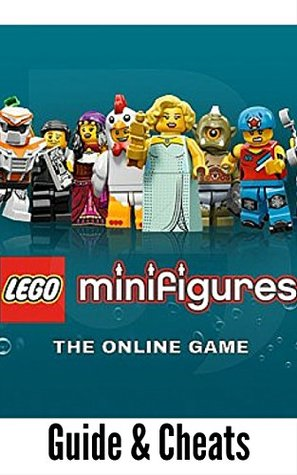 The NEW Complete Guide to: LEGO Minifigures Online Game Cheats AND Guide with Tips & Tricks, Strategy, Walkthrough, Secrets, Download the game, Codes, Gameplay and MORE!